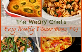 Weekly Menu 39 includes Chili Cornbread Pot Pie, Slow Cooker Chicken with Artichokes, Skillet Sausage Pasta with Spinach, Buffalo Chicken Fajitas, and lots more!